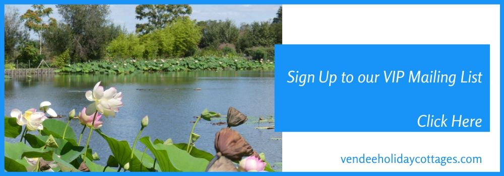 Sign Up to the Vendee Holiday Cottages Newsletter Mailing List